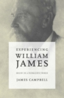 Experiencing William James : Belief in a Pluralistic World - eBook