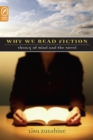 WHY WE READ FICTION : THEORY OF THE MIND AND THE NOVEL - eBook