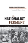 NATIONALIST FERMENT : ORIGINS OF U.S. FOREIGN POLICY, 1789-1812 - eBook