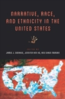 Narrative, Race, and Ethnicity in the United States - eBook