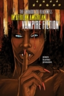 The Paradox of Blackness in African American Vampire Fiction - eBook