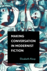 Making Conversation in Modernist Fiction - eBook