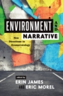 Environment and Narrative : New Directions in Econarratology - eBook
