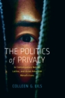 The Politics of Privacy in Contemporary Native, Latinx, and Asian American Metafictions - eBook