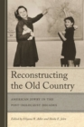 Reconstructing the Old Country - eBook