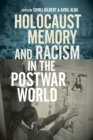 Holocaust Memory and Racism in the Postwar World - Book