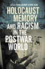 Holocaust Memory and Racism in the Postwar World - eBook