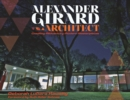 Alexander Girard, Architect - eBook