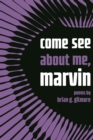 come see about me, marvin - eBook