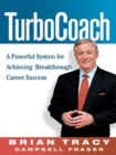 TurboCoach : A Powerful System for Achieving Breakthrough Career Success - eBook