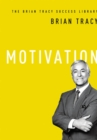 Motivation (The Brian Tracy Success Library) - eBook