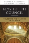 Keys to the Council : Unlocking the Teaching of Vatican II - eBook