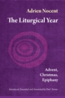 The Liturgical Year : Advent, Christmas, Epiphany (vol. 1) - eBook