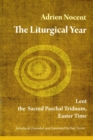 The Liturgical Year : Lent, the Sacred Paschal Triduum, Easter Time (vol. 2) - eBook