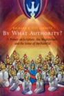 By What Authority? : Primer on Scripture, the Magisterium, and the Sense of the Faithful - eBook