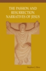 The Passion and Resurrection Narratives of Jesus - eBook