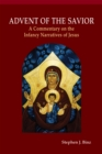 Advent of the Savior : A Commentary on the Infancy Narratives of Jesus - eBook