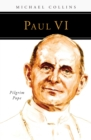 Paul VI : Pilgrim Pope - eBook