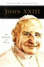John XXIII : The Medicine of Mercy - eBook