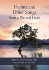 Psalms and Other Songs from a Pierced Heart - eBook