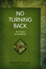 No Turning Back : The Future of Ecumenism - eBook