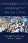 Eating Together, Becoming One - eBook