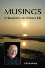 Musings : A Benedictine on Christian Life - eBook