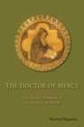 The Doctor of Mercy : The Sacred Treasures of St. Gregory of Narek - eBook