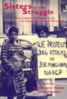 Sisters in the Struggle : African American Women in the Civil Rights-Black Power Movement - Book