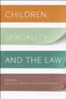 Children, Sexuality, and the Law - eBook