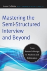 Mastering the Semi-Structured Interview and Beyond - eBook