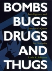 Bombs, Bugs, Drugs, and Thugs - eBook