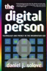 The Digital Person : Technology and Privacy in the Information Age - Book