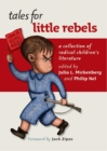 Tales for Little Rebels : A Collection of Radical Children's Literature - Book