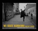 We Skate Hardcore - eBook