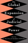 The Global Expansion of Judicial Power - Book