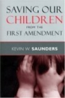 Saving Our Children from the First Amendment - eBook