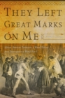 They Left Great Marks on Me - eBook