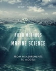 Field Methods in Marine Science : From Measurements to Models - Book