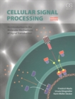 Cellular Signal Processing : An Introduction to the Molecular Mechanisms of Signal Transduction - Book