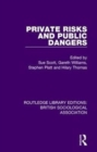 Private Risks and Public Dangers - Book