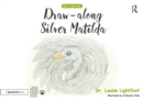 Draw Along With Silver Matilda : Get to Know Me: Depression - Book