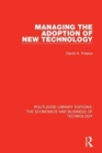 Managing the Adoption of New Technology - Book