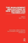 The Management Implications of New Information Technology - Book