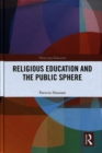 Religious Education and the Public Sphere - Book