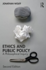 Ethics and Public Policy : A Philosophical Inquiry - Book
