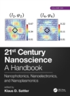 21st Century Nanoscience - A Handbook : Nanophotonics, Nanoelectronics, and Nanoplasmonics (Volume Six) - Book