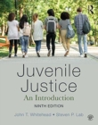 Juvenile Justice : An Introduction - Book