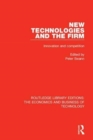 New Technologies and the Firm : Innovation and Competition - Book