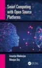 Smart Computing with Open source Platforms - Book